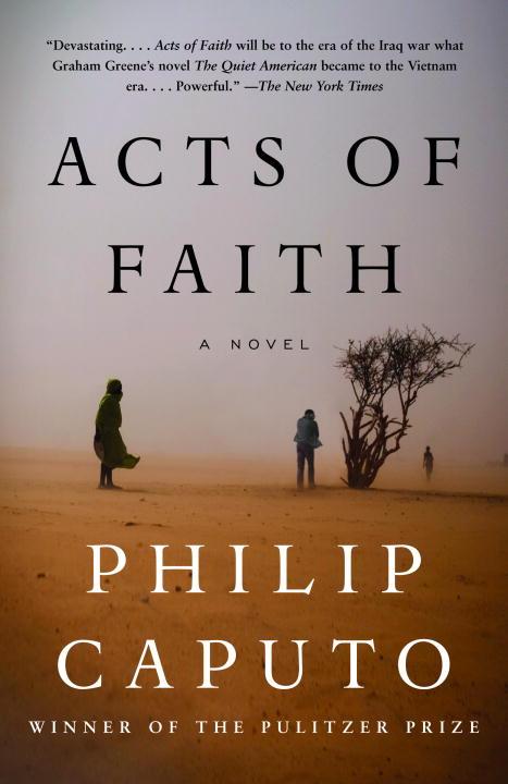 Acts of Faith By Caputo, Philip