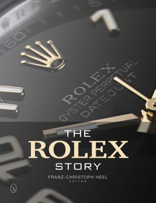 The Rolex Story By Heel, Franz-christoph (EDT)