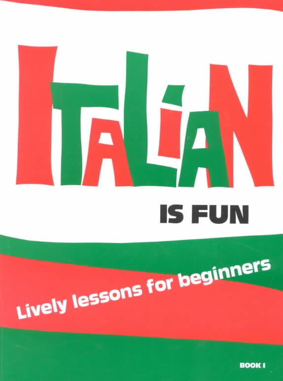 Italian Is Fun/Book 1 By Guiliano, Concetta/ Wald, Heywood
